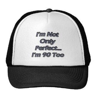 Perfeccione 90 años gorras