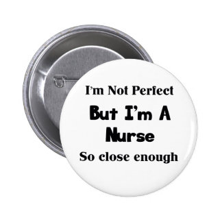 Perfeccione a la enfermera pin redondo de 2 pulgadas
