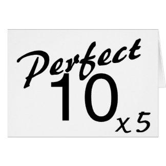 Perfect 10 x5 greeting card
