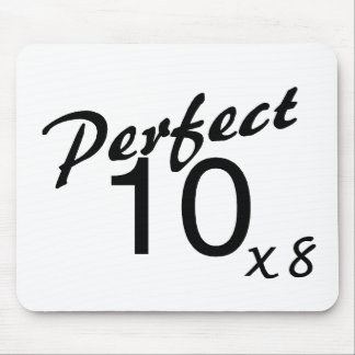 Perfect 10 x8 mouse pad