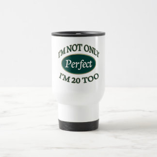 Perfect 20 Year Old 15 Oz Stainless Steel Travel Mug