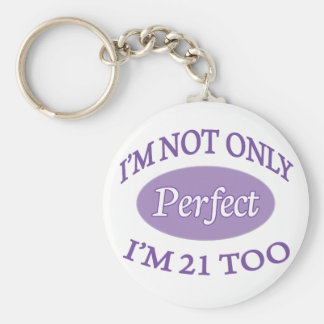 Perfect 21 Year Old Basic Round Button Keychain