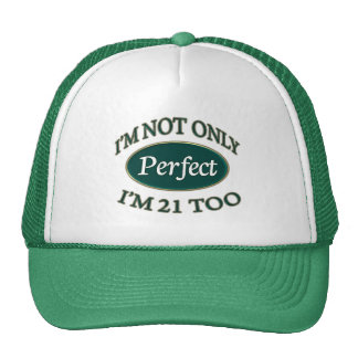 Perfect 21 Year Old Trucker Hat