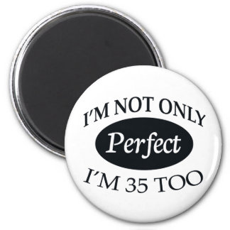 Perfect 35 magnet