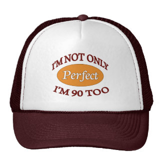 Perfect 90 Year Old Trucker Hat