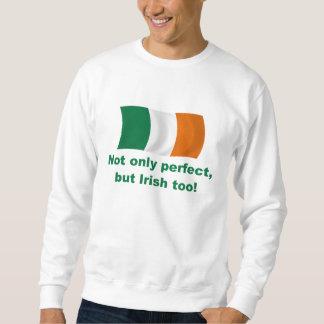 Perfect and Irish Sweatshirt