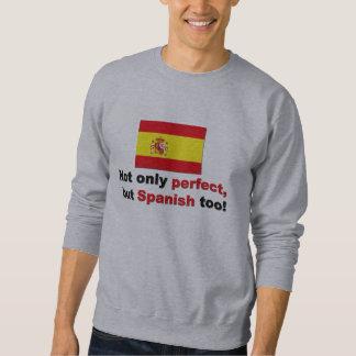 Perfect and Spanish Sweatshirt
