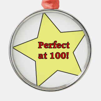 Perfect at 100! round metal christmas ornament