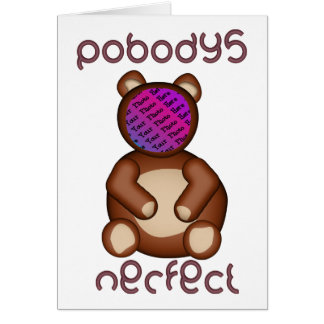 Perfect Bear - PICTURE HERE Card