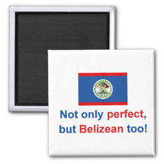 Perfect Belizean 2 Inch Square Magnet