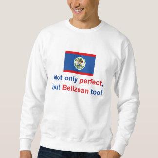 Perfect Belizean Sweatshirt