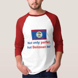 Perfect Belizean T-Shirt