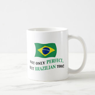 Perfect Brazilian Classic White Coffee Mug
