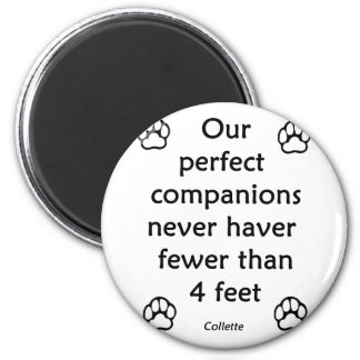 Perfect Companions 2 Inch Round Magnet