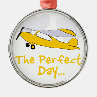 Perfect day flying airplane metal ornament