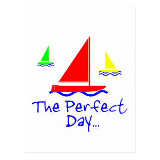 Perfect Day Sail Boat Postcard