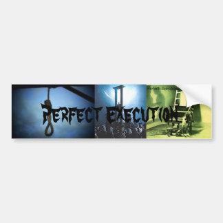 Perfect Execution bumper sticker