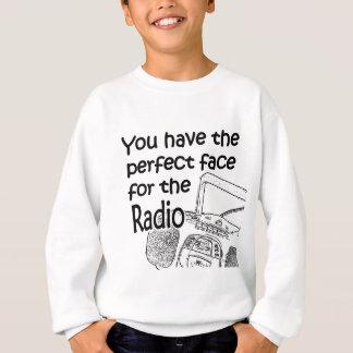 Perfect face for Radio Sweatshirt