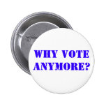 PERFECT FOR ANY ELECTION PINBACK BUTTONS