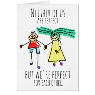 Perfect For Each Other Card
