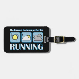 Perfect Forecast for Running Luggage Tag