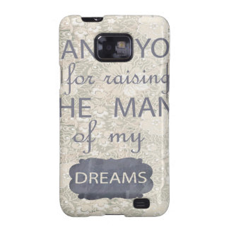 Perfect Gift for Mother in Law Galaxy S2 Cases