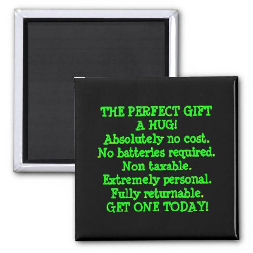 Perfect Gift is a Hug Magnet