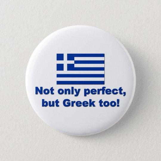 Perfect Greek Button