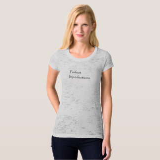 Perfect Imperfections T-Shirt