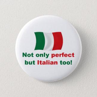 Perfect Italian Button