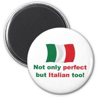 Perfect Italian Magnet