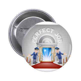 Perfect Job Red Carpet Entrance Pinback Button