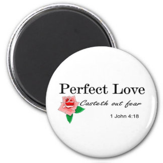 Perfect love casteth out fear fridge magnets