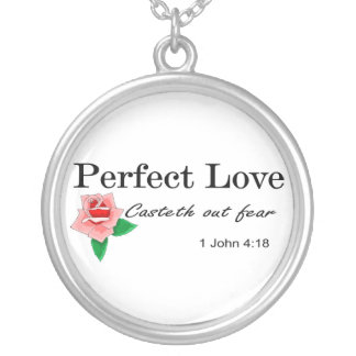 Perfect love casteth out fear round pendant necklace