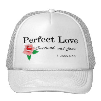 Perfect love casteth out fear trucker hat