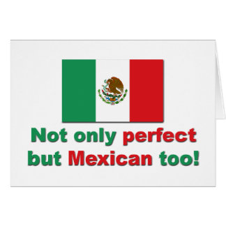 Perfect Mexican Card
