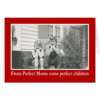 Perfect Mom Card