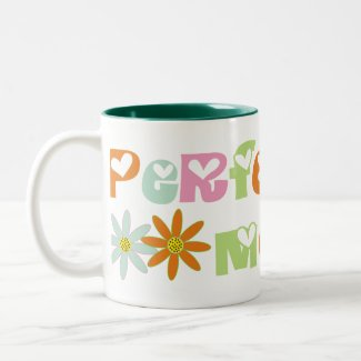Perfect Mother Mugs mug
