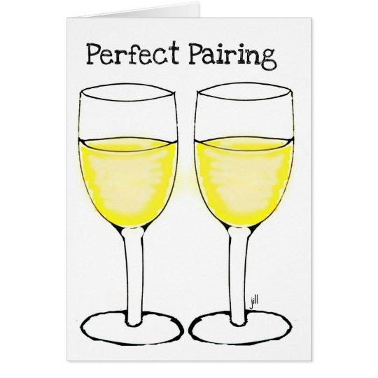 PERFECT PAIRING WHITE WINE PRINT CARD