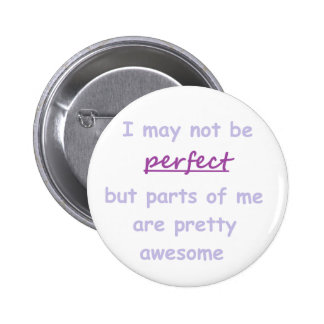 Perfect quote 2 inch round button