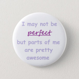 Perfect quote pinback button