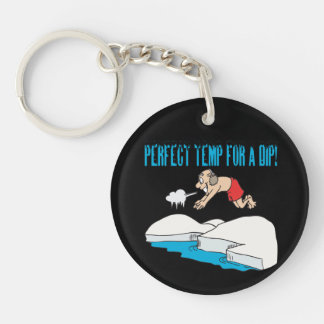 Perfect Temp Fo A Dip Keychains