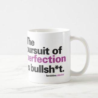 Perfection is Bullsh*t Mug Basic White Mug