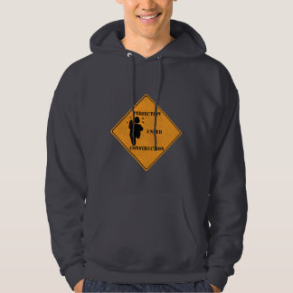 """""""Perfection Under Construction"""" Hoodie"""