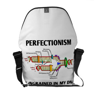Perfectionism Is Ingrained In My DNA (Genes) Courier Bag