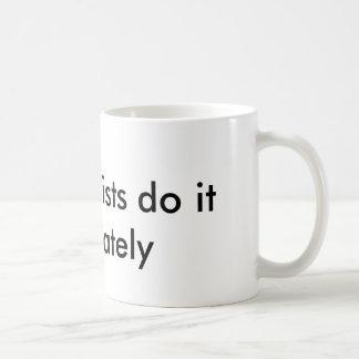 Perfectionist coffee mug