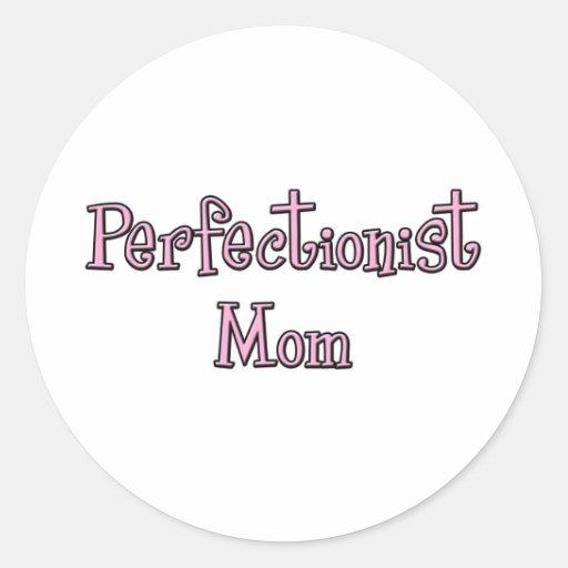 Perfectionist Mom Sticker