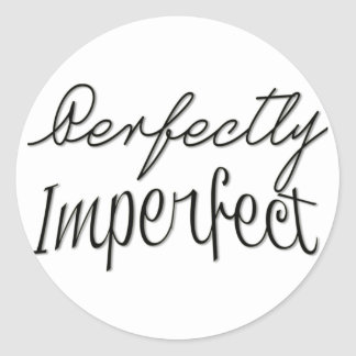 Perfectly Imperfect Sticker