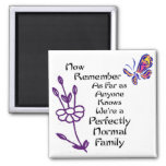 Perfectly Normal Family 2 Inch Square Magnet