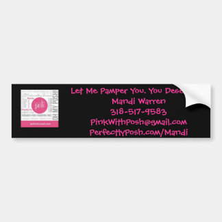 Perfectly Posh Bumper Sticker